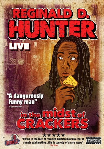 Reginald D. Hunter - In the Midst of Crackers
